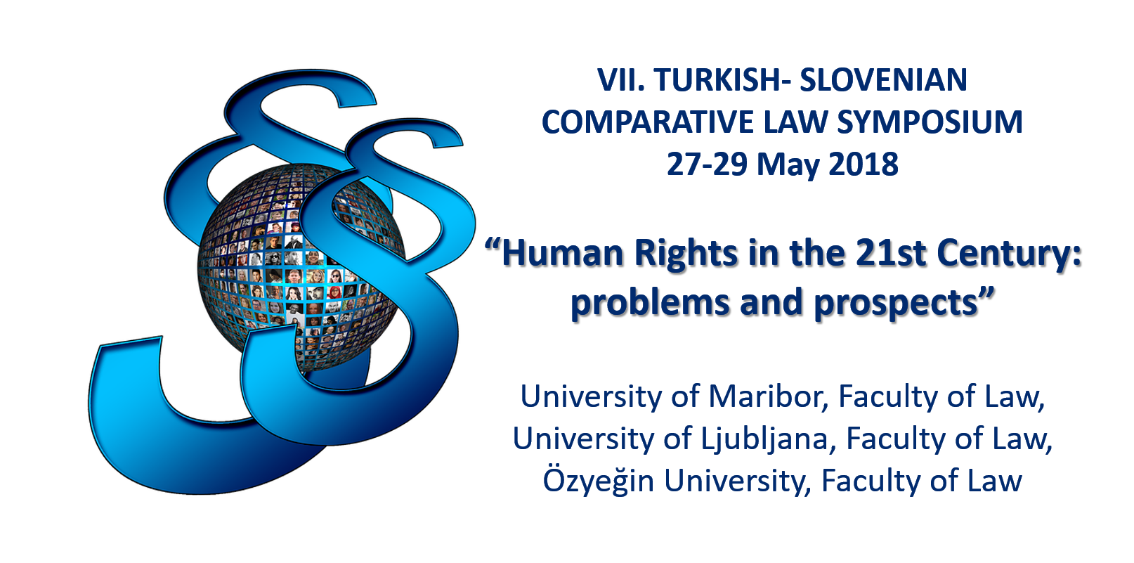 VII. TURKISH - SLOVENIAN  COMPARATIVE LAW SYMPOSIUM